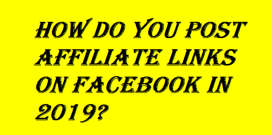Post Affiliate Links on Facebook