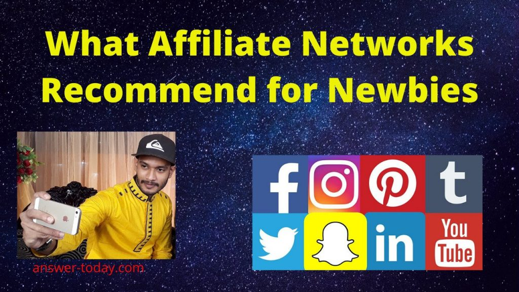 What Affiliate Networks Recommend for Newbies