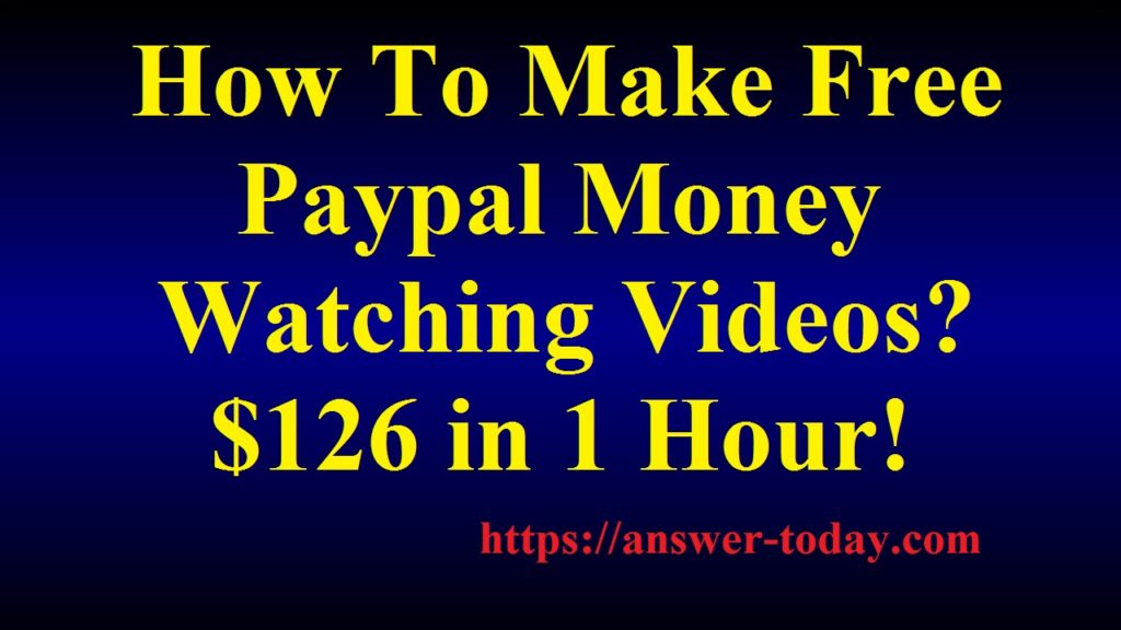 How To Make Free Paypal Money Watching Videos