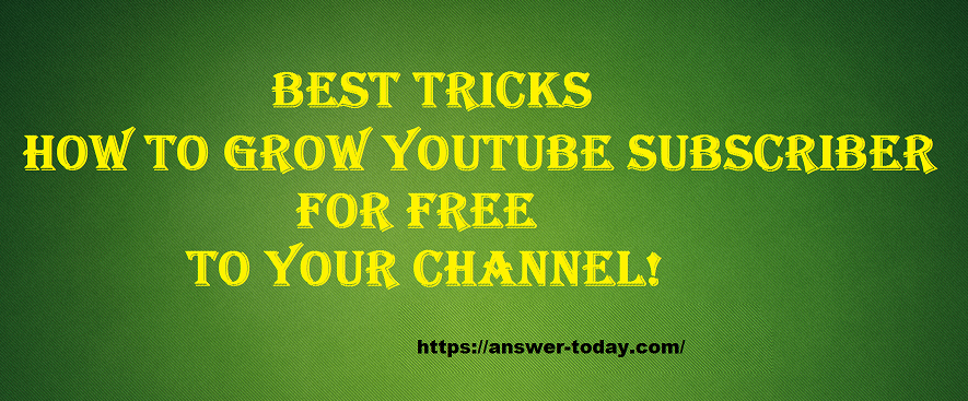 How to Grow YouTube Subscriber for Free