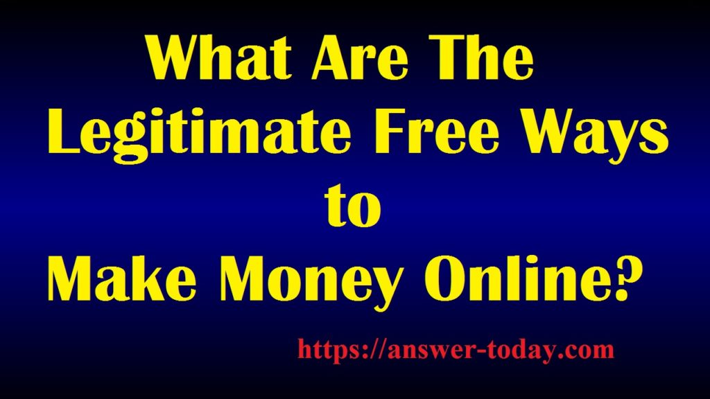 Legitimate Free Ways to Make Money Online
