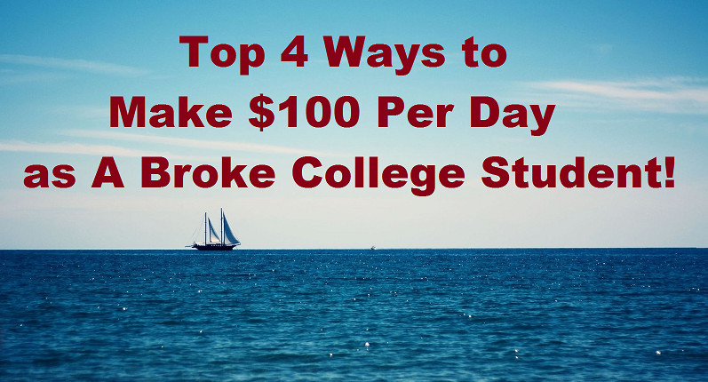 Top 4 Ways to Make $100 Per Day