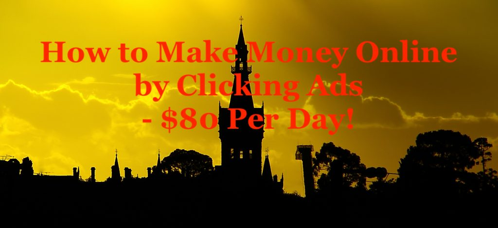 How to Make Money Online by Clicking Ads