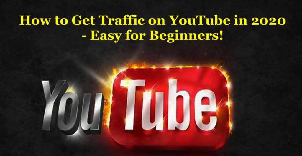 How to Get Traffic on YouTube in 2020