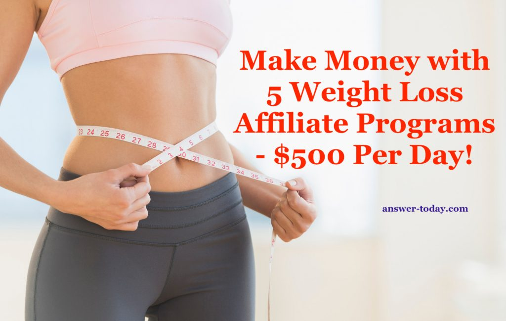 Make Money with 5 Weight Loss Affiliate Programs