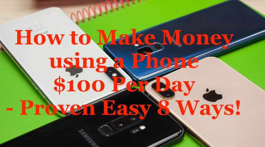 How to Make Money Using a Phone