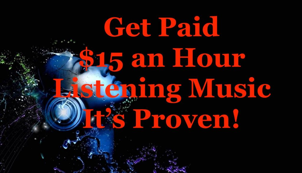 Get Paid $15 an Hour Listening Music