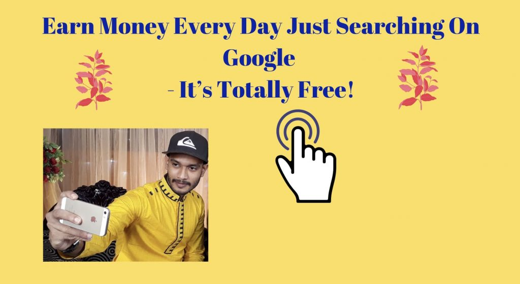 Earn Money Every Day Just Searching On Google