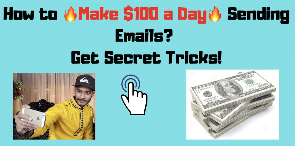 How to Make 100 a Day Sending Emails