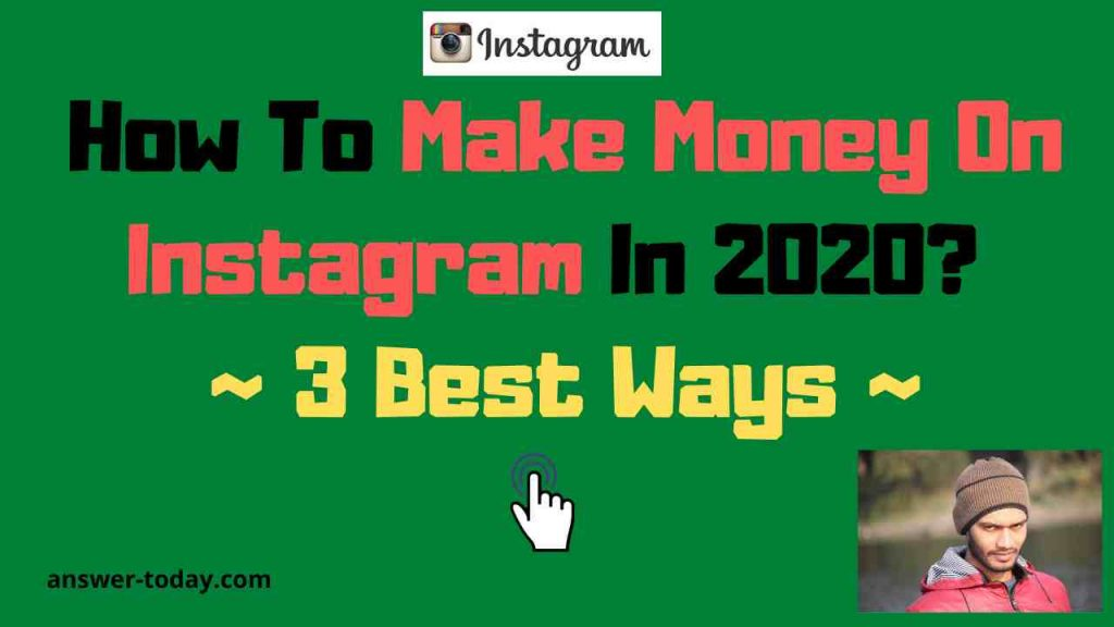 How To Make Money On Instagram In 2020?