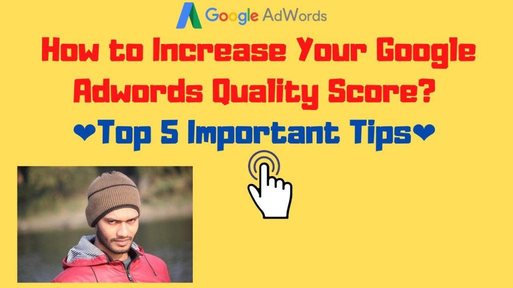 How to Increase Google Adwords Quality Score?