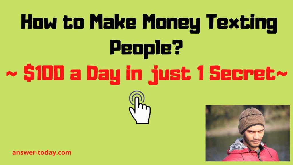 How to Make Money Texting People?