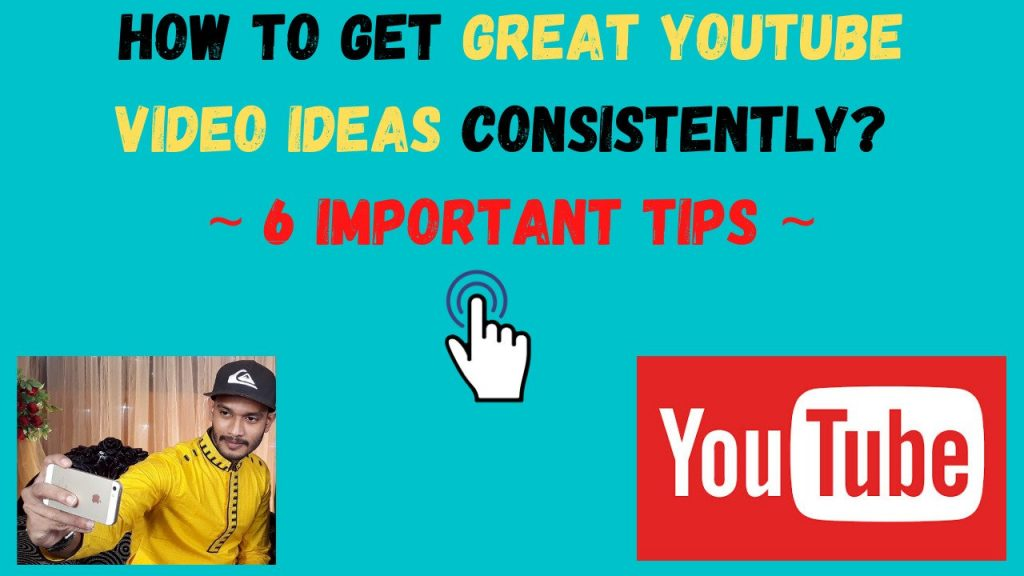 How to Get Great YouTube Video Ideas Consistently