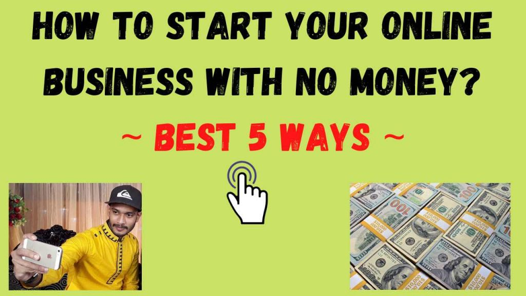 How to Start Your Online Business With No Money