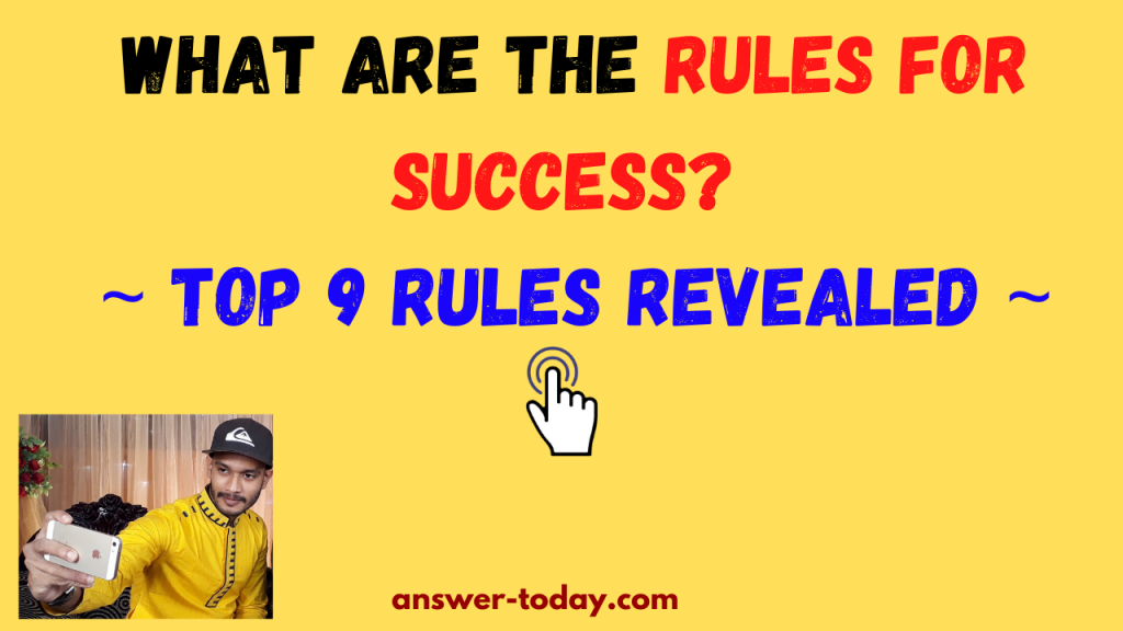 What Are The Rules For Success