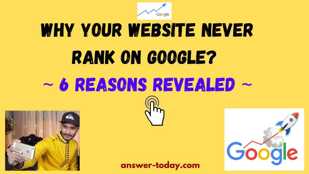 Why Your Website Never Rank On Google