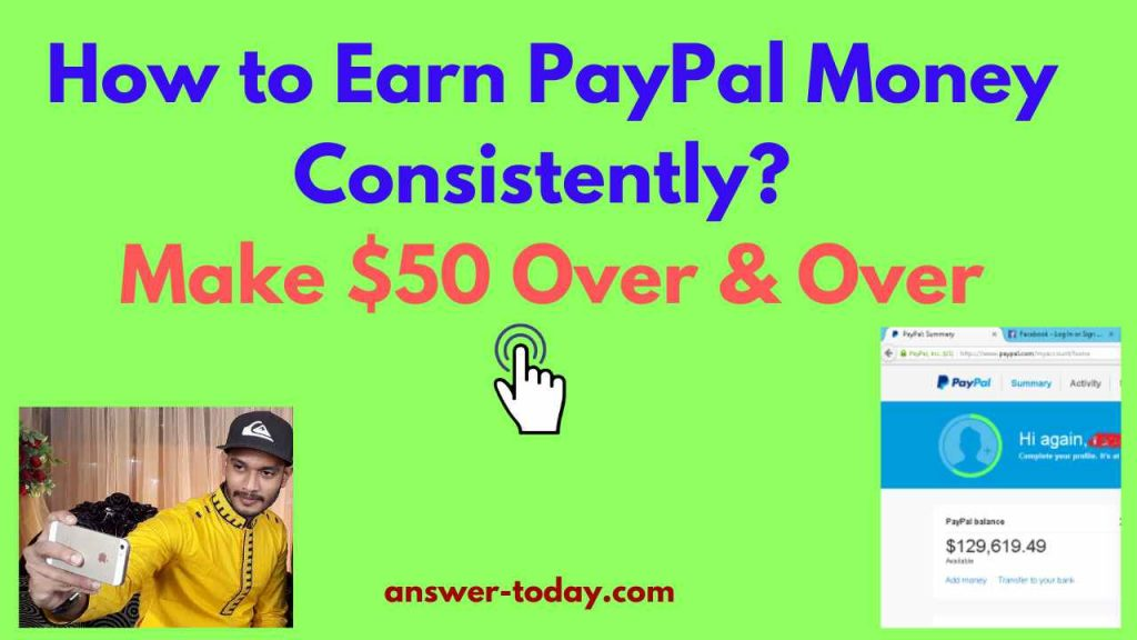 How to Earn PayPal Money Consistently?