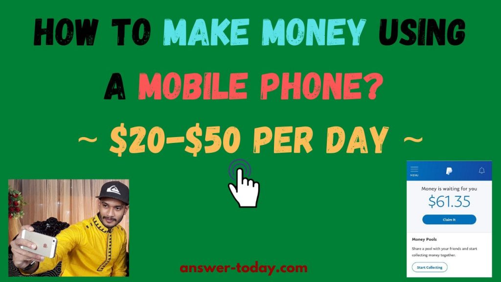 How to Make Money Using A Mobile Phone?
