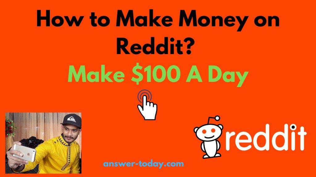How to Make Money on Reddit?