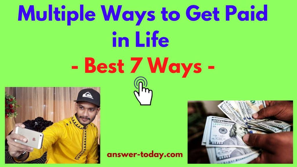 Multiple Ways to Get Paid in Life