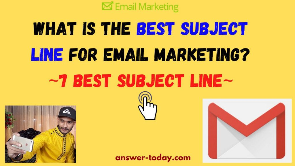 What Is The Best Subject Line For Email Marketing