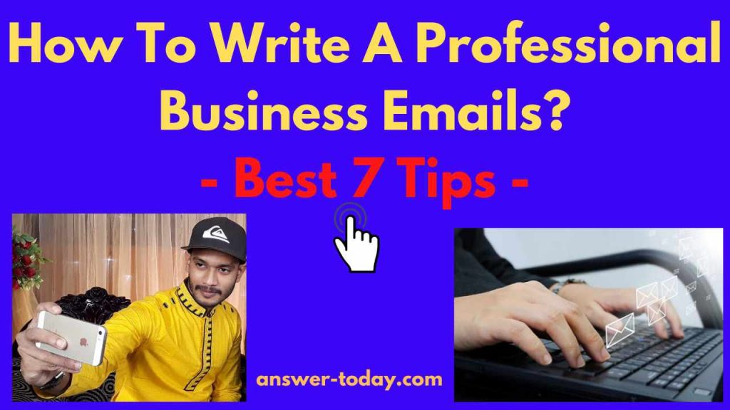 How To Write A Professional Business Emails?