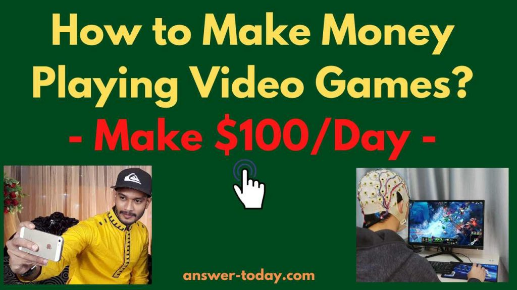 How to Make Money Playing Video Games?