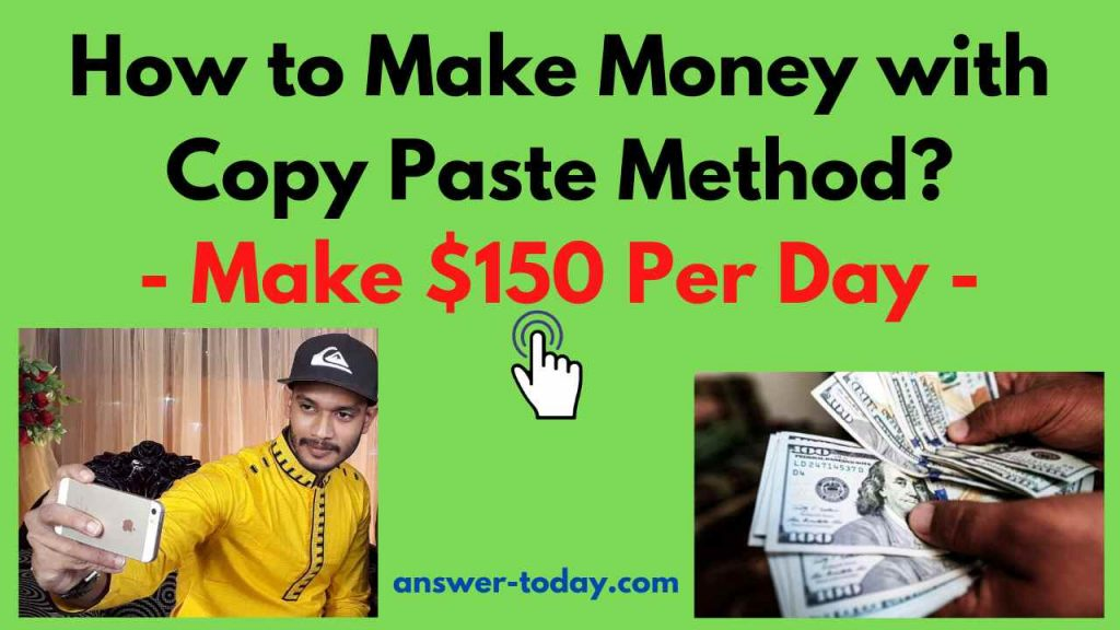 How to Make Money with Copy Paste Method?