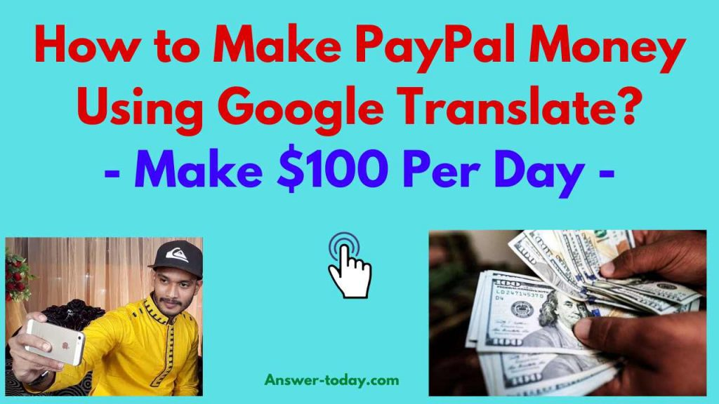 How to Make PayPal Money Using Google Translate
