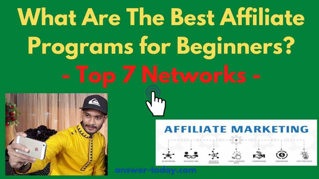 What Are The Best Affiliate Programs for Beginners