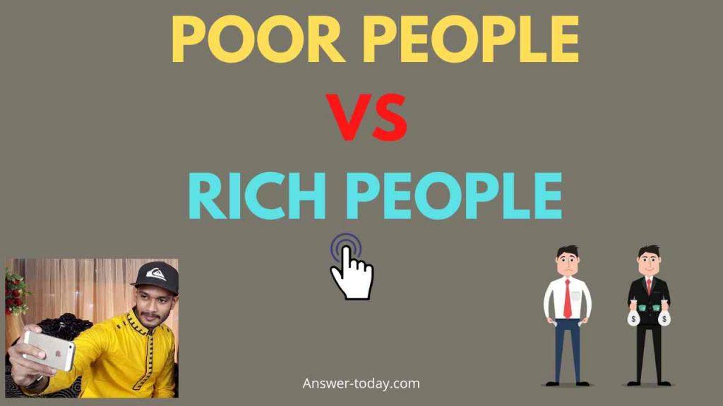 poor people vs rich people