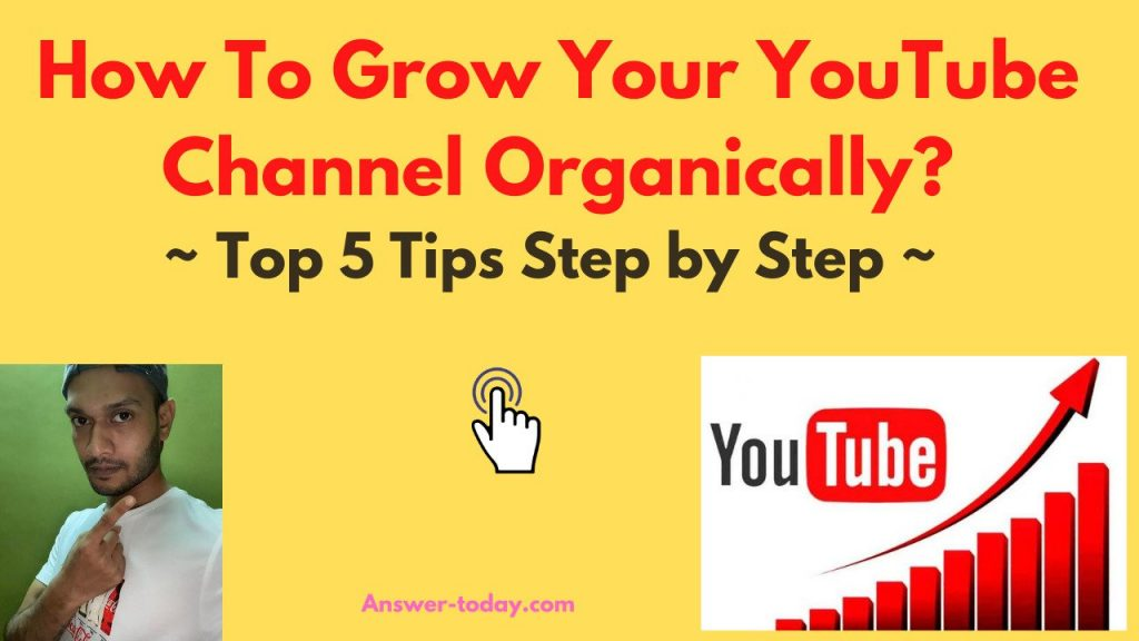 How To Grow Your YouTube Channel Organically?