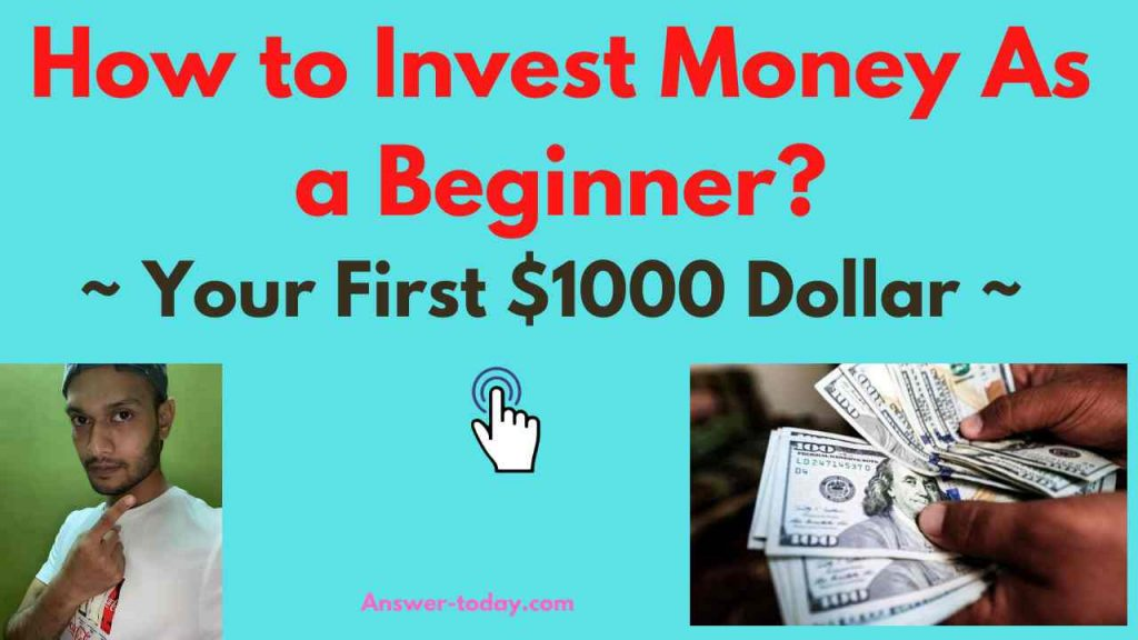 How to Invest Money As a Beginner?