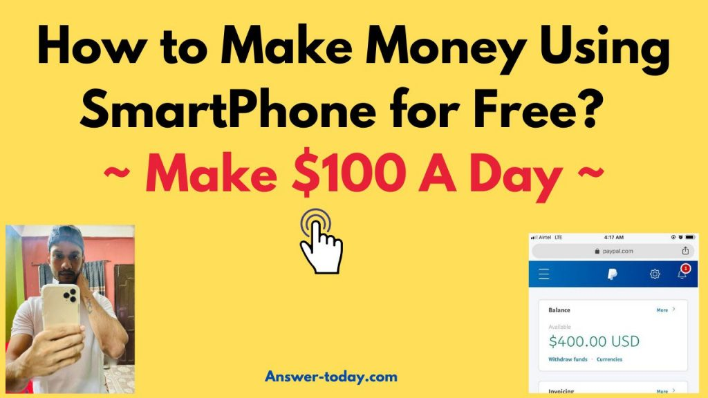 How to Make Money Using SmartPhone for Free