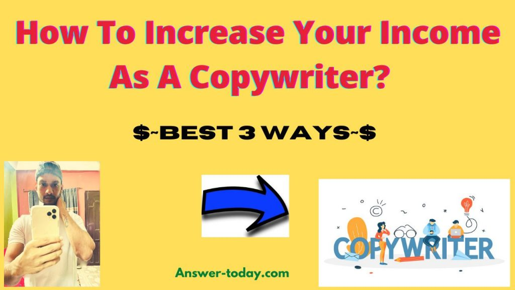 How To Increase Your Income As A Copywriter