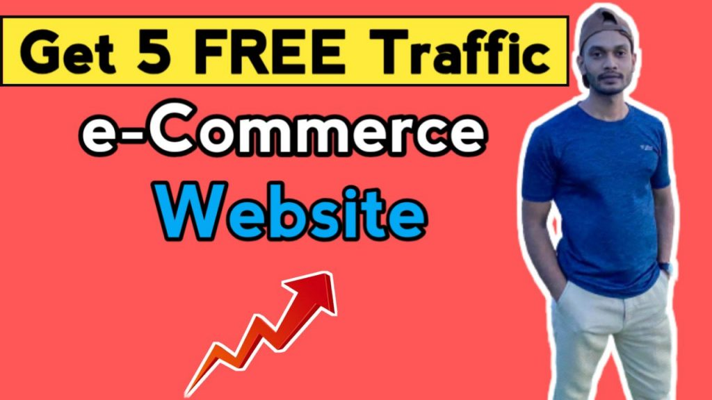 How to Get Free Traffic to e-Commerce Website