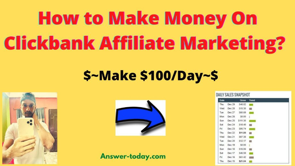 How to Make Money On Clickbank Affiliate Marketing