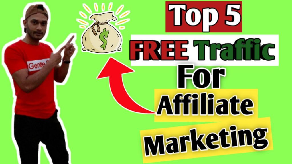 Top 5 Free Traffic Sources for Affiliate Marketing