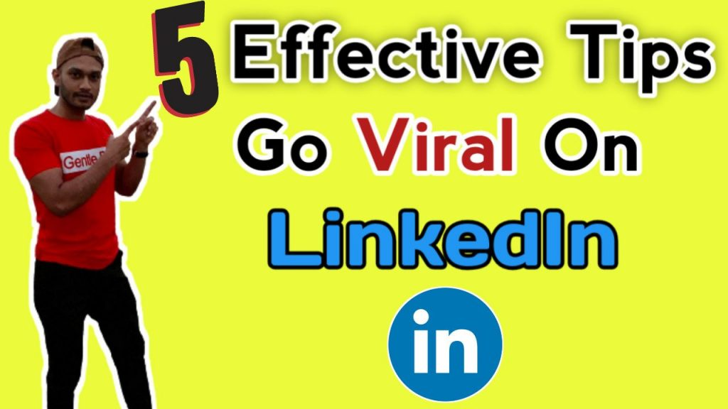 How to Go Viral on LinkedIn