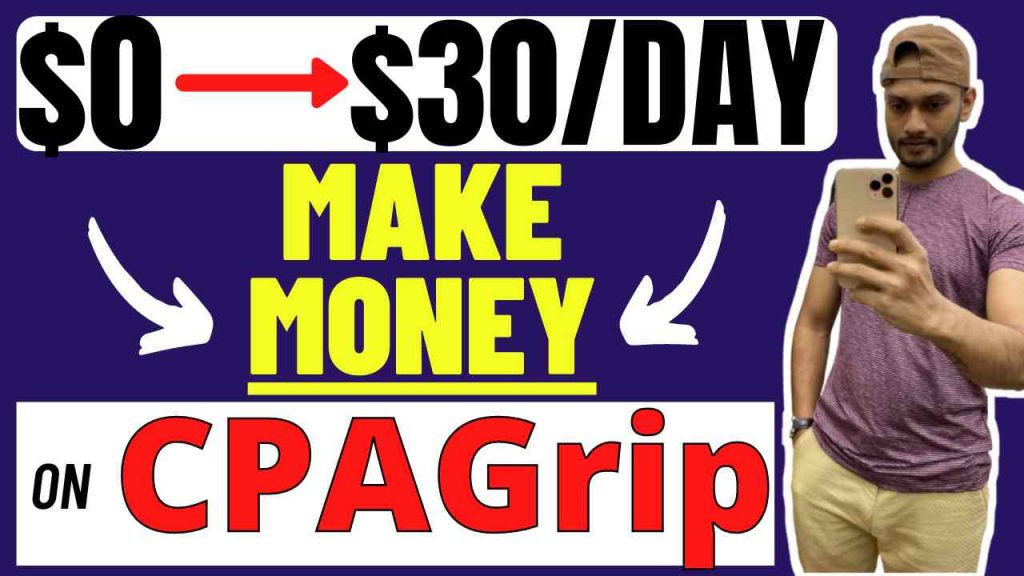 How to Make Money on CPAGrip For Free