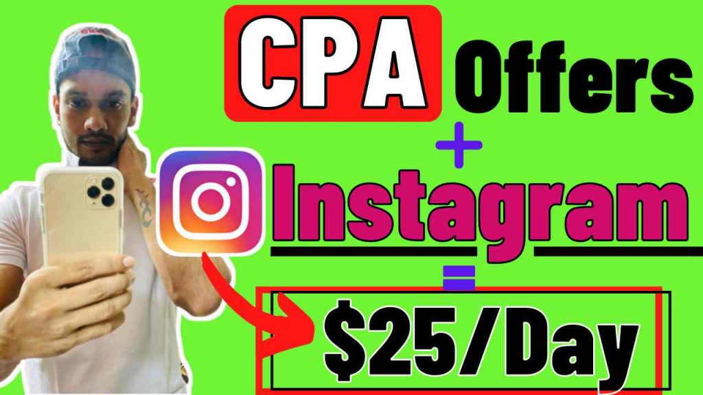 How to Promote CPA Offers with Instagram For Free
