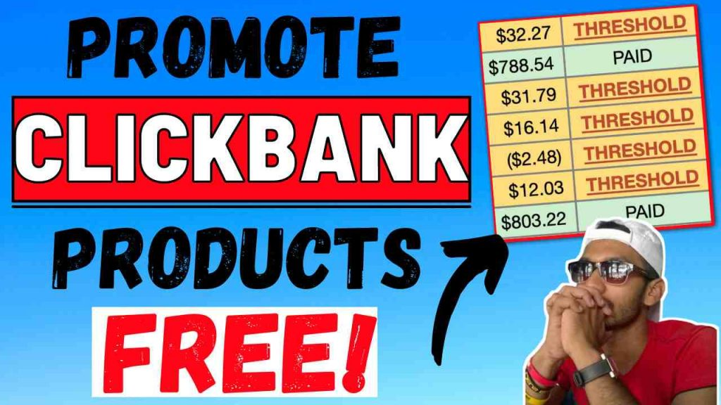 Promote Clickbank Products with Free Traffic